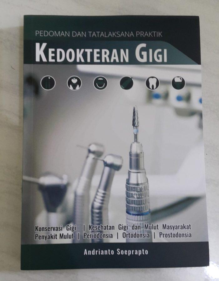 Buku Pedoman dan Tatalaksana Praktik Kedokteran Gigi