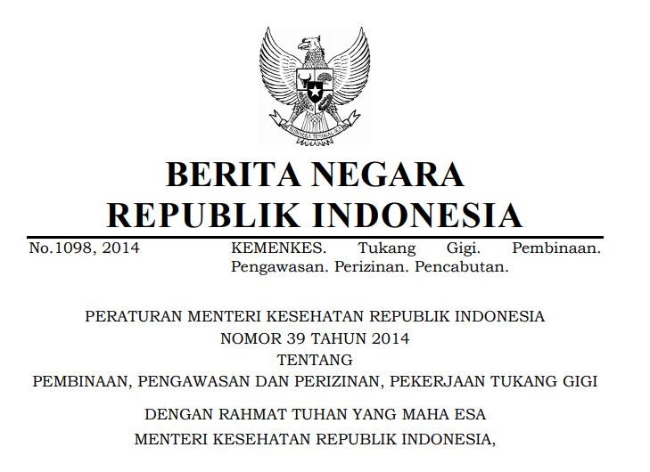 Peraturan Menteri Kesehatan Republik Indonesia Nomor 39 Tahun 2014 Tentang Pembinaan, Pengawasan Dan Perizinan, Pekerjaan Tukang Gigi