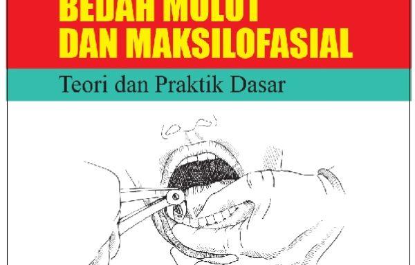 Buku Ajar Bedah Mulut dan Maksilofasial