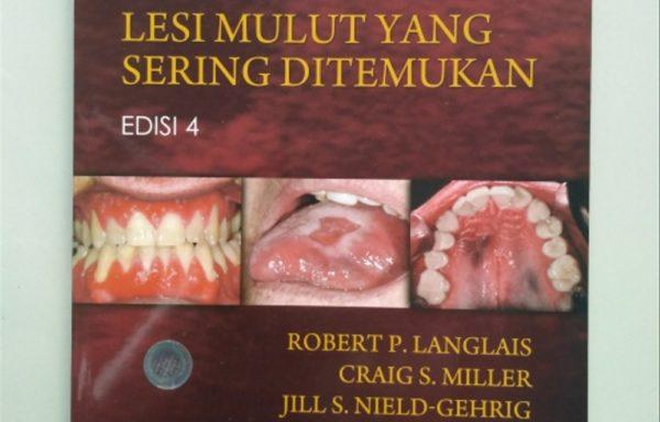 Buku Atlas Berwarna Lesi Mulut Sering Ditemukan Edisi 4