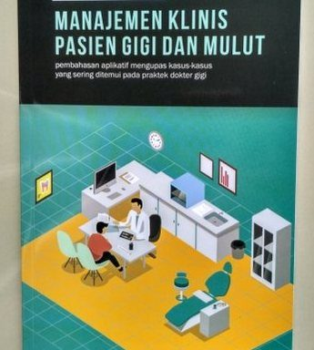 Buku Manajemen Klinis Pasien Gigi dan Mulut